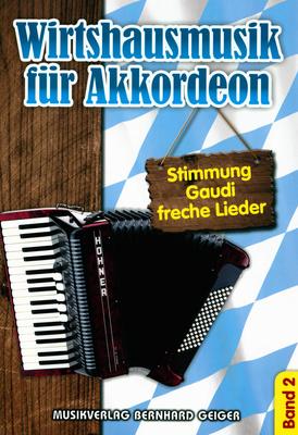 Musikverlag Geiger Wirtshausmusik f. Akkordeon 2
